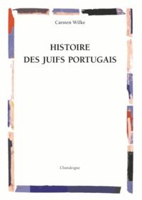 Histoire des Juifs portugais - Carsten Wilke | Showmesound.org