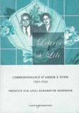 Cartaginoiseries - Lettres à Lili - Correspondance d'amour à Tunis 1943-1944.