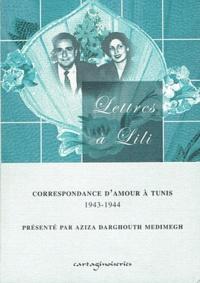 Lettres à Lili - Correspondance damour à Tunis 1943-1944.pdf