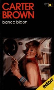 Carter Brown - Banco bidon(inédit).