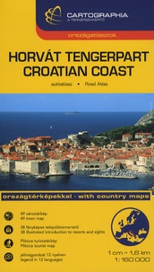 Horvat tengerpart Croatian coast : Dalmacia, Isztria, Montenegro- Atlas routier de la côte Croate, 1/160 000 -  Cartographia pdf epub