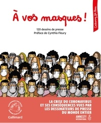 Cartooning for Peace et  Amnesty International - A vos masques ! - 120 dessins de presse.