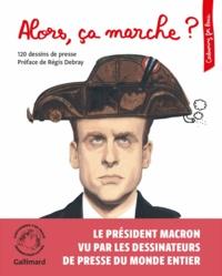 Cartooning for Peace - Alors, ça marche? - 120 dessins de presse.