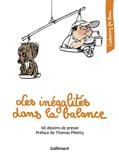 Cartooning for Peace et Piketty Thomas - Les inégalités dans la balance - 60 dessins de presse.