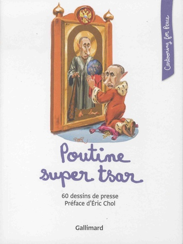 Cartooning for Peace - Poutine super tsar.