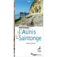 Nicolas Charles - Curiosité géologique de l'Aunis et de la Saintonge.