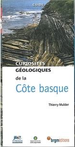 Thierry Mulder - Curiosités géologiques de la Côte basque.