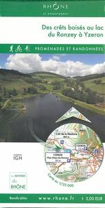 Conseil Général du Rhône - Des crêts boisés au lac du Ronzey à Yzeron - 1/25 000.