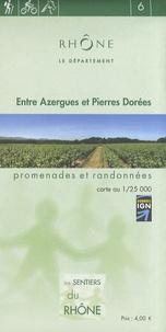 Département du Rhône - Entre Azergues et Pierres Dorées - 1/25 000.