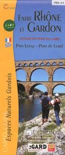 CDT Gard - Entre Rhône et Gardon - Autour du Pont du Gard, 1/30 000.
