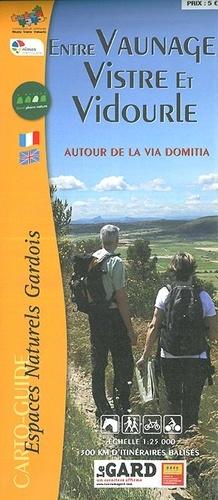 Collectif - Entre Vaunage Vistre et Vidourle - 500 km d'itinéraires balisés.