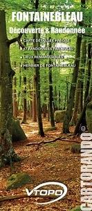 Collectif - Fontainebleau, découvertes et randonnée.
