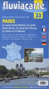 Editions de l'Ecluse - Itinéraires fluviaux de Paris.