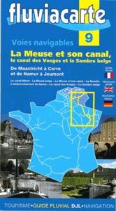 Editions de l'Ecluse - Les voies navigables de la Meuse et son canal, le canal des Vosges et la Sambre belge.