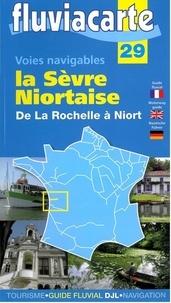 Editions de l'Ecluse - Les voies navigables de la Sèvre Niortaise - De La Rochelle à Niort.