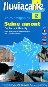 Editions de l'Ecluse - Les voies navigables de Paris à Marcilly.