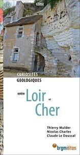 Thierry Mulder et Nicolas Charles - Loir et Cher - Curiosités géologiques.