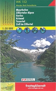 Freytag & Berndt - Mayrhofen, Zillertaler Alpen, Gerlos, Krimml, Tuxertal, Zell im Zillertal - 1/50 000.