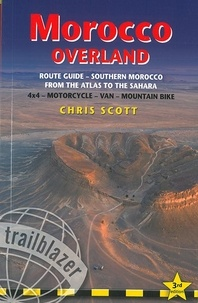 Collectif - Morocco Overland route guide 4wd, motorcyclist & cyclist.