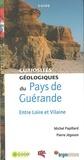 M Papillars et P Jego - Pays de Guérande - Curiosités géologiques entre Loire et Vilaine.