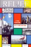 Collectif - Relief N° 9 Eté 1998 : Une vallée en couleurs.