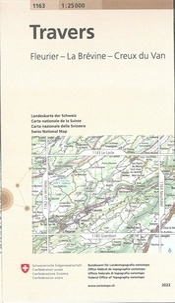 Office Fédéral de Topographie - Travers, Fleurier - La Brévine - Creux du Van - 1/25 000.