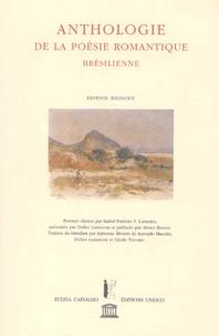Carvalho - Anthologie de la poésie romantique brésilienne. - Edition bilingue.