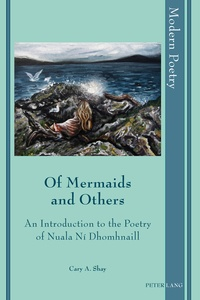 Cary a. Shay - Of Mermaids and Others - An Introduction to the Poetry of Nuala Ní Dhomhnaill.