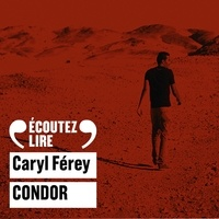 Caryl Férey et Michel Vigné - Condor.