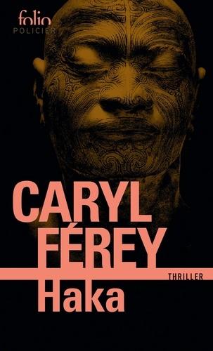 Caryl Férey - Haka.