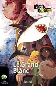 Caryl Férey et  Récits Express - Le Grand Blanc - une histoire pour les enfants de 10 à 13 ans.