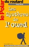 Caryl Férey - Les mystères de l'oued.