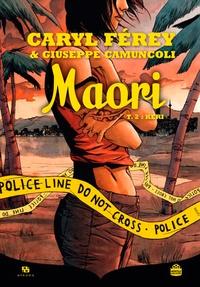 Caryl Férey et Giuseppe Camuncoli - Maori Tome 2 : Keri.