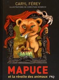 Caryl Férey - Mapuce et la révolte des animaux.