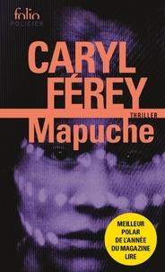 Caryl Férey - Mapuche.