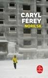 Caryl Férey - Norilsk.