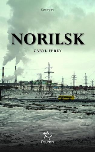 DEMARCHES - NorilskCaryl Férey - Format ePub - 9782375020371 - 12,99 €