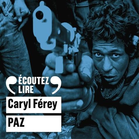 Caryl Férey et Michel Vigné - Paz.