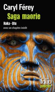 Caryl Férey - Saga maorie - Haka - Utu.
