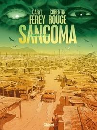 Caryl Férey et Corentin Rouge - Sangoma, les Damnés de Cape Town.