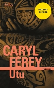 Caryl Férey - Utu - Un thriller chez les Maoris.