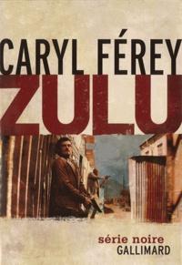 Zulu - Caryl Férey pdf epub