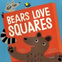 Caryl Hart et Edward Underwood - Bears Love Squares.