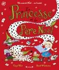 Caryl Hart - La princesse et le Père Noël.