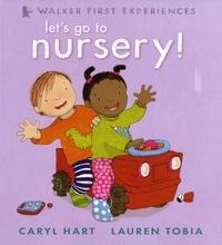 Caryl Hart et Lauren Tobia - Let's Go to Nursery !.