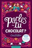 Cas Lester - Parles-tu chocolat ? - Adapté aux lecteurs dyslexiques.