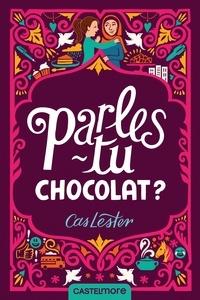 Cas Lester - Parles-tu chocolat ?.