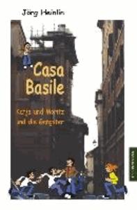 Casa Basile - Katja und Moritz und die Gangster.