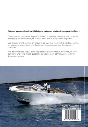 Permis bateau côtier. Théorie & conduite 9e édition