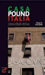 Casa Pound Italia - Mussolinis Erben.